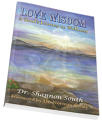 Love Wisdom by Dr. Shannon South